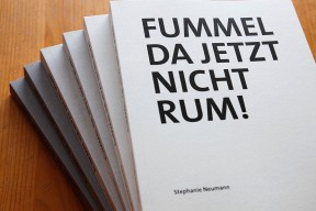 Fummel da jetzt nicht rum - Stephanie Neumann
